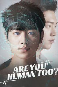 Are You Human Too: Season 1